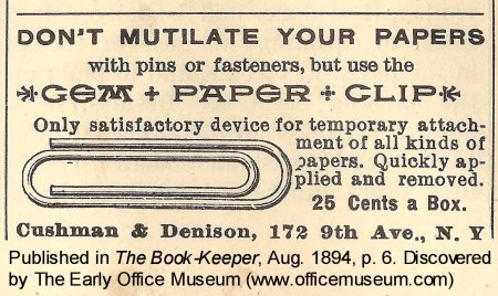 An 1894 advertisement for Gem paper clips. Courtesy of the Early Office Museum.