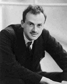 Paul Dirac.