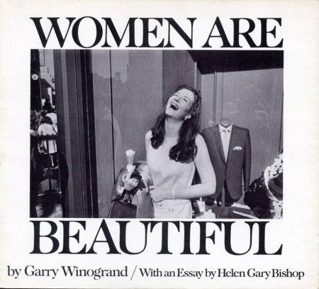 The cover of Garry Winogrand's book, Women Are Beautiful.