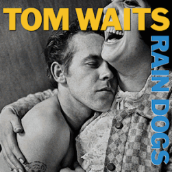 Tom_Waits_-_Rain_Dogs